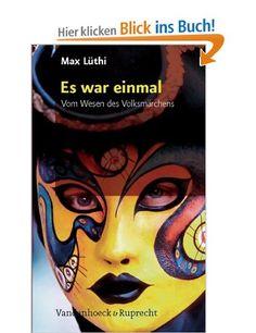 Es war einmal. Vom Wesen des Volksmärchens: Amazon.de: Max Lüthi: Bücher, recommended by Christiane, a mom at the kinderladen where I work