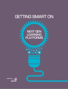 Getting Smart compiled a series of blogs first published on GettingSmart.com reviewing progress on next-gen learning platforms, as well as adaptive learning applications - particularly those supporting a large, diverse library of content.