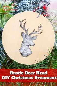 Make this rustic deer head diy Christmas ornament with your Cricut Maker! This tutorial kicks off the 12 days of Christmas inspiration blog hop to help get you ready for your holiday entertaining. DIY Christmas Ornament | Cricut Christmas Ideas | Christmas Crafts | DIY Christmas Decorations #12daysofChristmasinspo #homefortheholidays