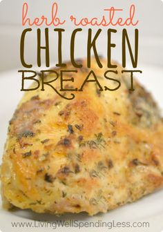 Herb Roasted Chicken Breast   Roasted Chicken Recipe   Chicken Meal   Herb Chicken   Freezer Meals   Meal Planning   10 Meals in an Hour   Main Course Menu- another prepare and freeze-for-cooking-later recpe!