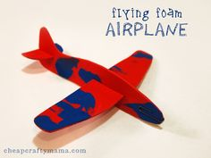 """""""A"""" is for Airplane-- Flying Foam Airplane (and free pattern) from Cheap Crafty Mama!"""