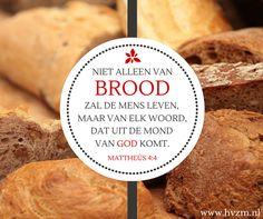 Niet alleen van brood zal de mens leven...