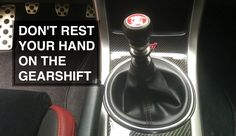 5 Things You Should Never Do With A Manual Transmission Vehicle. Five bad stick shift driving habits. Is it okay to rest your hand on the gearshift? ...
