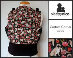 'Aurora' is a beautiful pug laden custom made carrier from Sleepy Nico. We love tailoring your baby carrier to you and your baby! Ergonomic Baby Carrier, Pug, Aurora, Custom Made, Beautiful, Fashion, Moda, Fashion Styles, Pugs