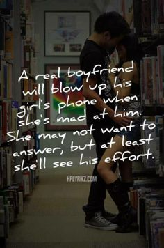 A real boyfriend will blow up his girl`s phone when she's mad at him. She may not want to answer but at least she'll see his effort Mad At Boyfriend, Boyfriend Quotes, Mad Quotes, Cute Quotes, Sweet Quotes, Cute Relationships, Relationship Quotes, Things About Boyfriends, Quality Quotes