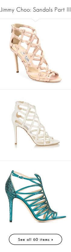 """Jimmy Choo: Sandals Part III"" by livnd ❤ liked on Polyvore featuring sandals, jimmychoo, livndshoes, livndjimmychoo, shoes, apparel & accessories, jimmy choo shoes, suede sandals, suede leather shoes and jimmy choo"