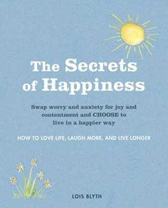 A feeling of happiness has the power to light up our whole being. Scientists will tell us that it has the power to heal and to extend life.The Secrets of Happiness offers you a more joyous approach to living and thinking; a shift in approach that may reframe your view of the world; simple things you can do to re-consider your life - consciously.The good news is, happiness is within everyone's grasp. See more at: http://www.mythical-gardens.com