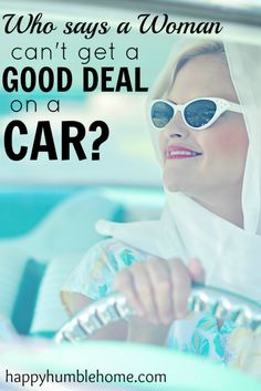 Get a good deal on a car. This is great advice about how to get a good deal on a car from a woman! I did what this post suggests and saved $2000! If your shopping for a car, you have to read this!!