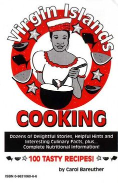 Recipes for saltfish, johny cake, dumb bread, and more traditional Virgin Island foods & stories.