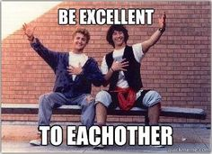 Bill and Ted's Excellent Adventure!