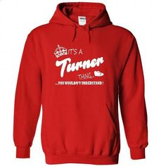Its a Turner thing, You Wouldnt Understand !! - #pretty shirt #couple hoodie. MORE INFO => https://www.sunfrog.com/Names/Its-a-Turner-thing-You-Wouldnt-Understand-6447-Red-21610232-Hoodie.html?68278