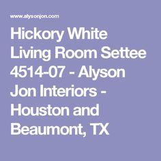 Hickory White Living Room Settee 4514 07   Alyson Jon Interiors   Houston  And Beaumont
