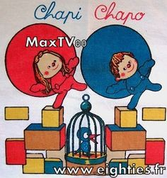 Drap chapi-chapo annees 80 Good Cartoons, Classic Cartoons, Childhood Toys, Childhood Memories, Radios, 80s Kids, Great Tv Shows, Cartoon Tv, Sweet Memories