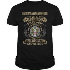DATA MANAGEMENT OFFICER- WE DO T-SHIRTS, HOODIES, SWEATSHIRT (22.99$ ==► Shopping Now)
