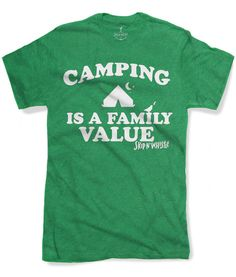 CAMPING is a FAMILY VALUE Mens t shirt  8 color by skipnwhistle, $17.00
