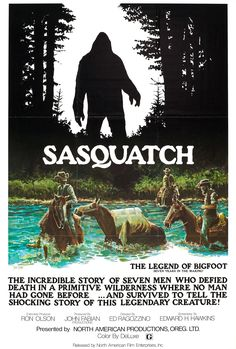 Sasquatch: The Legend of Bigfoot The incredible story of seven men who defied death in a primitive wilderness where no man had gone before. and survived to tell the shocking story of this legendary creature. Bigfoot Movies, Bigfoot Party, Pie Grande, 1976 Movies, Bigfoot Sasquatch, Legendary Creature, Legendary Monsters, Cryptozoology, Film Movie