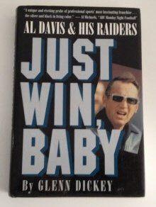 Just Win, Baby: Al Davis and His Raiders, http://www.amazon.com/dp/0151465800/ref=cm_sw_r_pi_awdm_LC1oub09A2JQQ