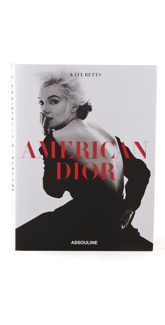 With the introduction of the New Look, Dior quickly became American fashion's ultimate agent provocateur, playing on the country's appetite for French savoir-faire. Here is the story of how the Dior brand came to define American romantic style. Books To Buy, Books To Read, My Books, Christian Dior, Assouline, Christmas Gift Guide, Grace Kelly, Fashion Books, Italia