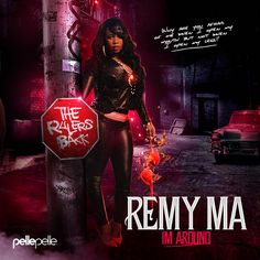 Mixtape Friday for 11/7/2014 from #RemyMa #ImAround