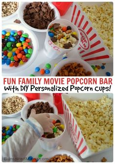 A Fun Family Movie Night Popcorn Bar with DIY Personalized Popcorn Cups