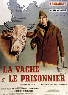 "The Cow and I ""La vache et le prisonnier"" (original title) Stars: Fernandel, Pierre-Louis, Ellen Schwiers ~ Director: Henri Verneuil (French Poster) Best Movie Posters, Cinema Posters, Film Posters, Cinema Movies, Movie Theater, Film Movie, Indie Movies, Top Movies, Great Movies"