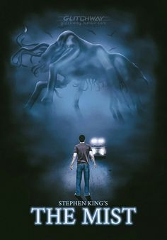 """Stephen King's """"The Mist"""" Fan Poster .found on tumbler The Mist Stephen King, Films Stephen King, Stephen Kings, Fan Poster, Movie Poster Art, Scary Movies, Good Movies, Science Fiction, Mixtape"""