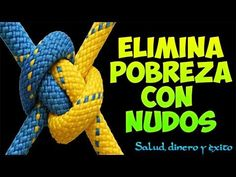 ELIMINAR POBREZA CON NUDOS (RITUAL DE MAGIA BLANCA) - YouTube