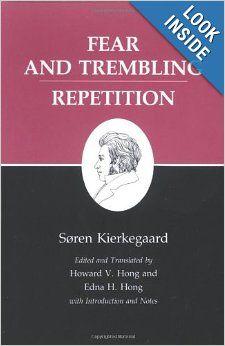 Fear and Trembling/Repetition : Kierkegaard's Writings, Vol. 6: Sren Kierkegaard, Edna H. Hong, Howard V. Hong: 9780691020266: Amazon.com: B...