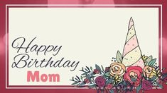 A pink framed border with illustrations of flowers. Mothers Day Card Template, Birthday Card Template, Birthday Card Design, Printable Birthday Invitations, Mom Cards, Miss You Cards, Mothers Day Cards, Birthday Cards For Mother, Happy Birthday Mom