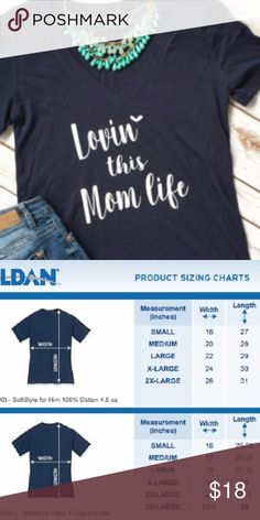 Lovin This Mom Life V-Neck T-Shirt Adult Sizes: S / M / L / XL  Ladies Tees  Ladies Tees are a contoured Junior Fit with cap style sleeves.  The Ladies style fits close to your body.  If you would like a less fitted appearance I would suggest ordering one size up.  Made to order. T-Shirt Addicts Tops Tees - Short Sleeve