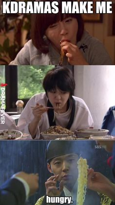 It's true! SO hungry. Even if I am full, I will suddenly have an appetite for whatever Korean food they are eating. KDramas Make Me...Hungry