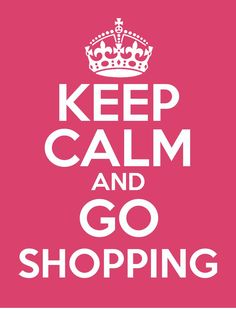 Keep Clam And Go shopping .