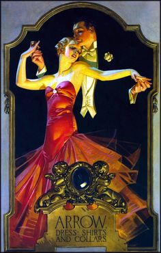 Norman Rockwell and J. Leyendecker stand as the great legends of illustration art. Both were instrumental in developing advertising as we know it today. Retro Poster, Poster Vintage, Vintage Advertisements, Vintage Ads, Pinturas Art Deco, Jc Leyendecker, Norman Rockwell, Arrow Shirts, Art Deco Posters