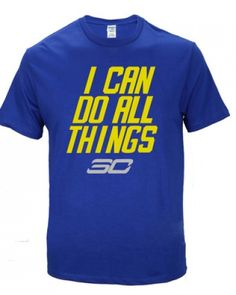 NBA basketball Stephen Curry I can do all things t shirt golden state warriors tee