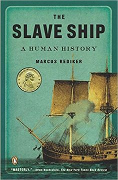 The Slave Ship: A Human History (Paperback) - In this widely praised history of an infamous institution, award-winning scholar Marcus Rediker shines a light into the darkest corners of the British and American slave ships of the eighteenth centur Black History Books, Black History Facts, Black Books, I Love Books, Good Books, Books To Read, African American Books, African Literature, Early American