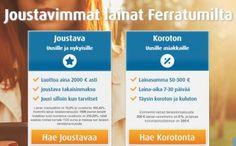 Ferratum | Ferratum Pikalaina 50-2.000 Euroa Tilillesi Minuuteissa. Haluaisitko sinäkin Pikalainaa suomalaiselta menestyjäyritykseltä, joka kansainvälistyy vauhdilla? Hae heti ja saat rahat töille minuuteissa!