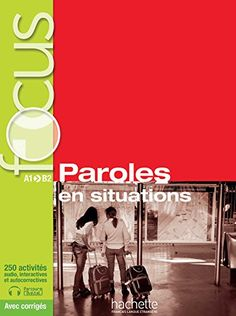 Focus : Paroles en situations + CD audio + corrigés + Parcours digital: Focus : Paroles en situations + CD audio + Parcours digital