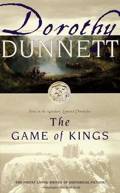 %el libro%The Game of Kings (The Lymond Chronicles, Descarga gratuita de libros Dorothy Dunnettaaspcaa Books To Read, My Books, Historical Fiction Novels, Who Book, Book 1, Book Nerd, Kings Game, King Book, Reading Challenge