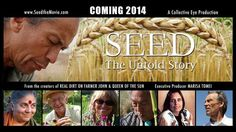 From Executive Producer Marisa Tomei and award-winning filmmakers Taggart Siegel and Jon Betz, the creators of Real Dirt on Farmer John & Queen of the Sun.     Coming 2014.    Learn more and support the project at www.seedthemovie.com