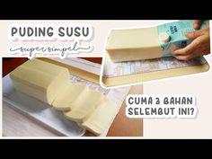 SIMPEL! PUDING SUSU LEMBUT 3 BAHAN SAJA TANPA CETAKAN - YouTube Agar, Jelly, Treats, Dishes, Cooking, Youtube, Food, Sweet Like Candy, Baking Center