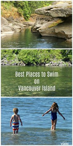 Whether you prefer freshwater frolics in a lake or river or salty ocean waves, Vancouver Island has some of the best swimming locations. Vancouver Island, Tonga, Best Beaches For Kids, Places To Travel, Places To Visit, Travel Destinations, Lanai Island, Big Island, Viajes