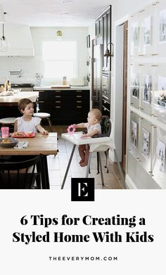 How to Create a Styled Home With Kids