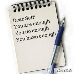 Dear Self: You are e