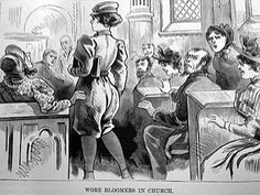 """1890s: From """"The Police Gazette"""" - Wore bloomers in church."""