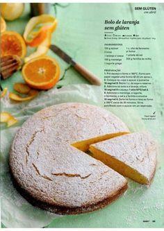 Bolo de laranja sem glúten - Revista Bimby - Abril 2015 Sweet Desserts, Sweet Recipes, Cake Recipes, Gluten Free Cakes, Gluten Free Baking, Healthy Cake, Healthy Desserts, Food Cakes, Sin Gluten