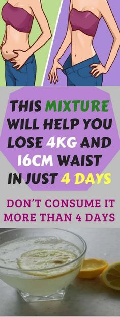 DON'T CONSUME IT MORE THAN 4 DAYS: THIS MIXTURE WILL HELP YOU LOSE 4KG AND 16CM WAIST IN JUST 4 DAYS