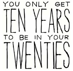 For the 20-somethings...