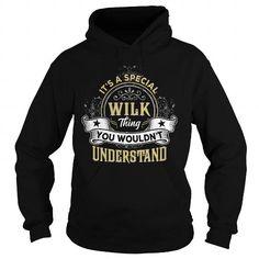 I Love WILK WILKYEAR WILKBIRTHDAY WILKHOODIE WILKNAME WILKHOODIES  TSHIRT FOR YOU Shirts & Tees