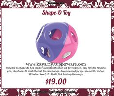"""Shape-O Toy  Easy Order Online: http://www.tupperware.com/shape-o-toy-4657-1-1.html  PRODUCT DETAILS As a rolling rattle, it has lots of open spaces for infants to grab. Toddlers can use the 10 pieces to match the shapes on the toy, allowing them to identify shapes and develop coordination and dexterity. Each piece also has a number on one side with the corresponding number of dots on the other to teach preschoolers number recognition and counting.  6½"""" Dia. (16.5 cm) Two handles are easy to…"""