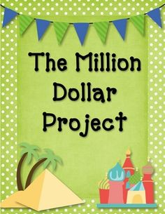 A great project for intermediate level grades that is fun, engaging, and builds GREAT life skills! The Million Dollar project is designed t. Fun Math, Math Games, Math Activities, Fifth Grade Math, Sixth Grade, Math Enrichment, Math Projects, Math Workshop, Homeschool Math